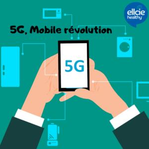 5G, a mobile revolution