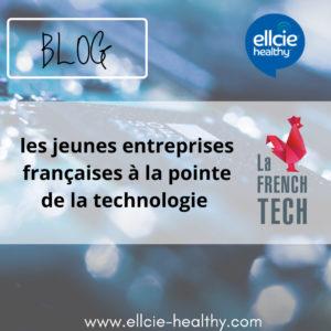 Les jeunes entreprises françaises à la pointe de la technologie (la French Tech)