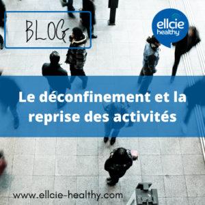 Read more about the article Le déconfinement et la reprise des activités