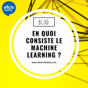 En quoi consiste le Machine Learning ?