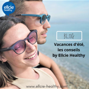 Vacances d'été, les conseils by Ellcie Healthy
