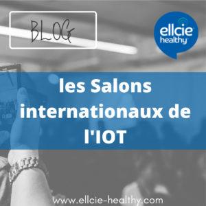 les salons internationaux de l'IOT