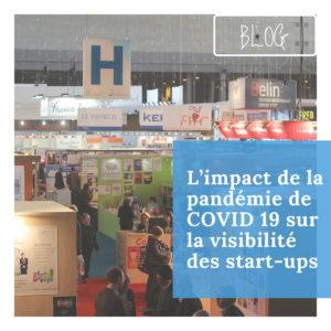 L'impact de la pandémie de COVID 19 sur la visibilité des start-ups