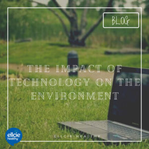 The impact of technology on the environment