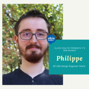 Meet Philippe, 3D CAD design Engineer intern at Ellcie Healthy