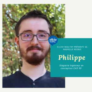 Read more about the article Rencontrez Philippe, stagiaire Ingénieur en conception CAO 3D chez Ellcie Healthy