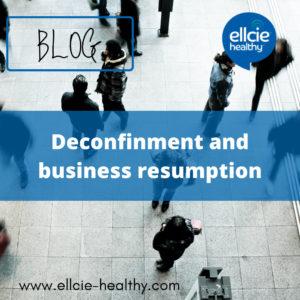Deconfinement and Business Resumption