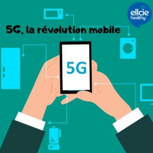 5G, la révolution mobile
